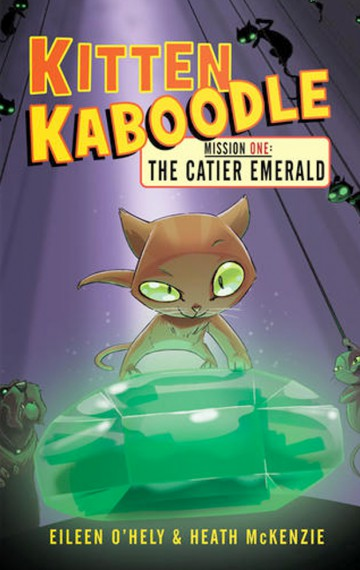 Kitten Kaboodle Mission 1: The Catier Emerald